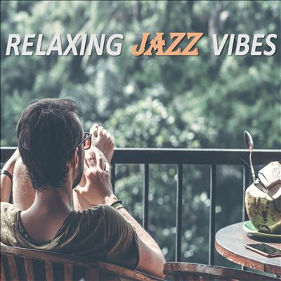 Relaxing Jazz Vibes