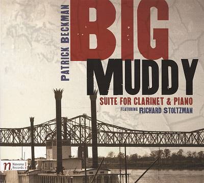 Big Muddy: Suite for Clarinet & Piano