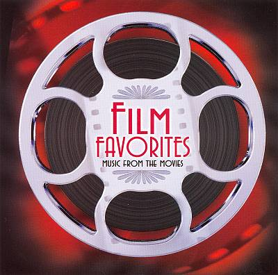 Film Favorites: Music from the Movies, Disc 1