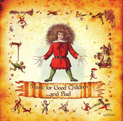 Music for Good Children...and Bad