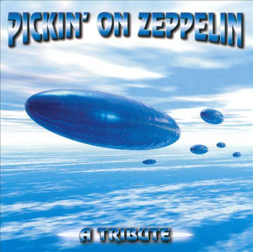 Pickin' on Zeppelin: A Tribute