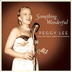 一些精彩的东西:Peggy Lee唱了伟大的美国歌曲