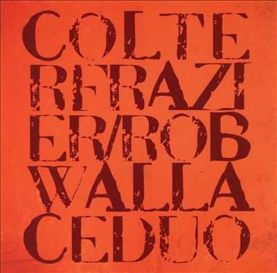 Colter Frazier/Rob Wallace Duo