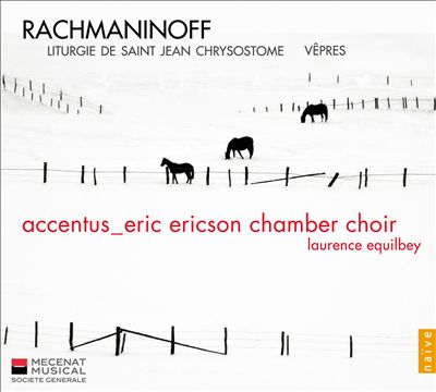 Rachmaninov: Liturgie de Saint Jean Chrysostome; Vêpres