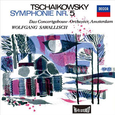 Tschaikowsky: Symphonie Nr. 5