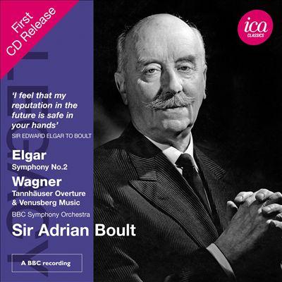 Elgar: Symphony No. 2; Wagner: Tannhauser Overture & Venusberg Music
