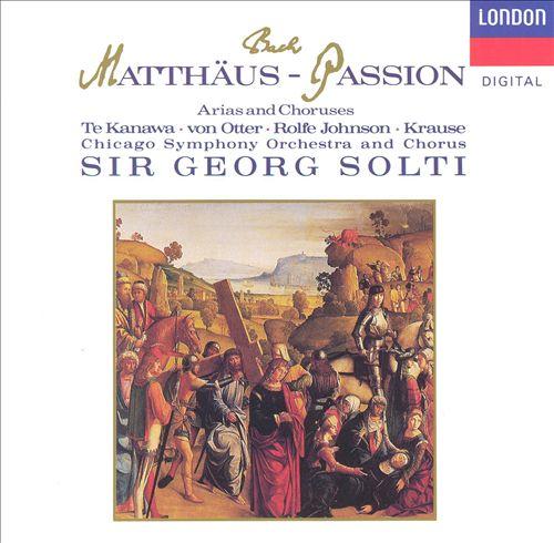 Bach: Matthäus-Passion (Arias and Choruses)