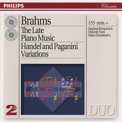 Brahms: The Late Piano Music; Handel and Paganini Variations