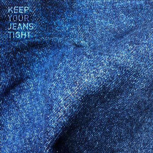 Keep Your Jeans Tight
