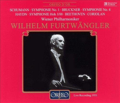 Schumann: Symphony No. 1; Bruckner: Symphony No. 4; Haydn: Symphony H. I/88