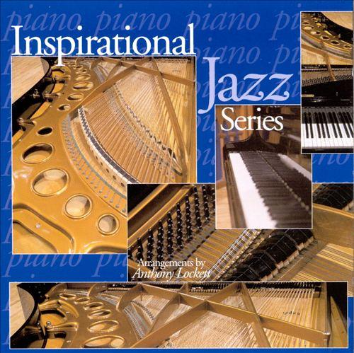 Inspirational Jazz: Piano