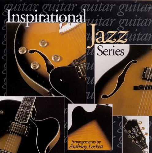 Inspirational Jazz: Guitar