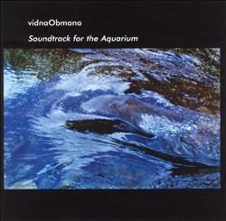 Vidna Obmana: Soundtrack for the Aquarium