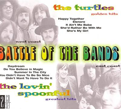 Battle of the Bands: The Turtles Golden Hits/The Lovin' Spoonful Greatest Hits