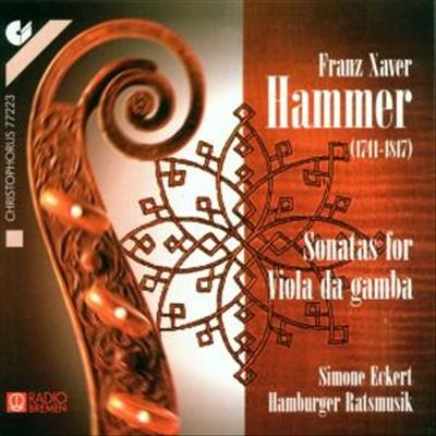 Franz Xaver Hammer: Sonatas for Viola da Gamba
