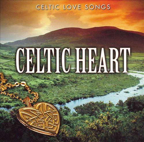 Celtic Heart: Celtic Love Songs