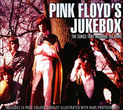 Pink Floyd's Jukebox: The Songs That Inspired the Band