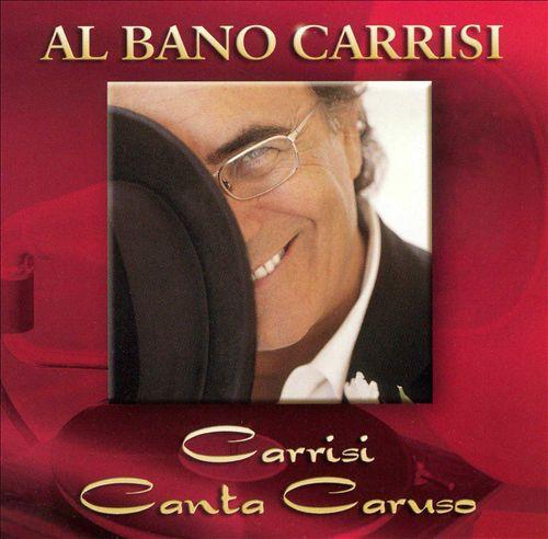 Carrisi: Canta Caruso