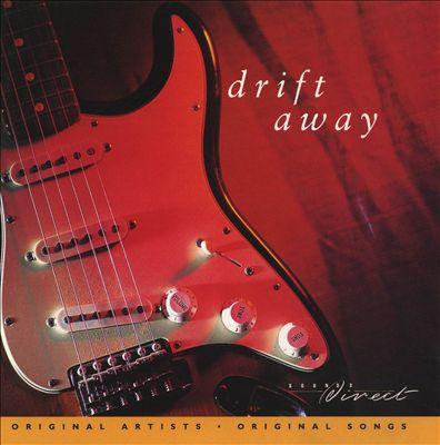 Drift Away, Vol. 1