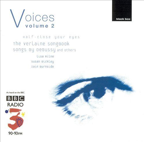 Voices, Vol. 2: Half-Close Your Eyes