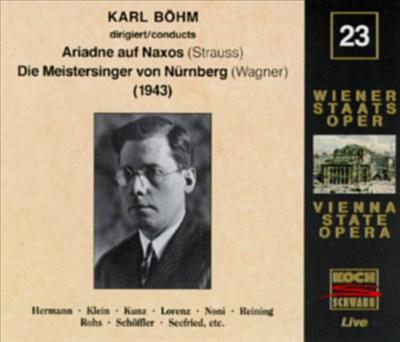 Richard Strauss: Ariadne auf Naxos; Wagner: Die Meistersinger von Nürnberg