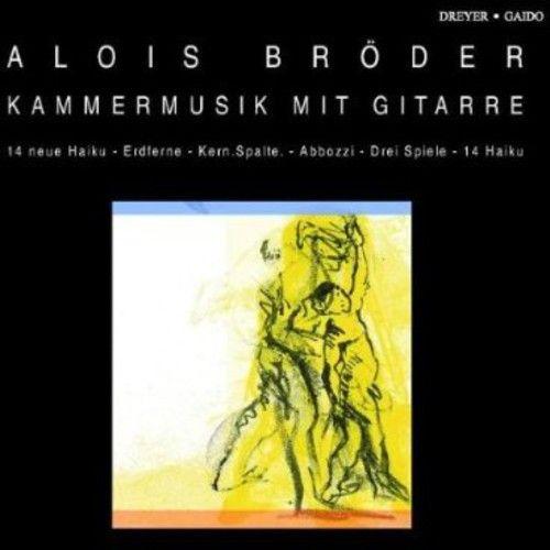 Alois Bröder: Kammermusik mit Gitarre