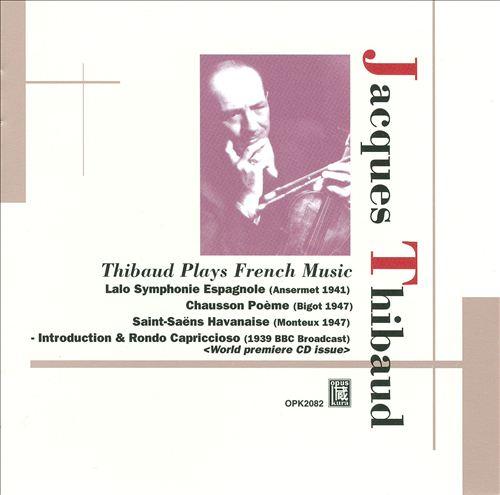 Thibaud Plays French Music