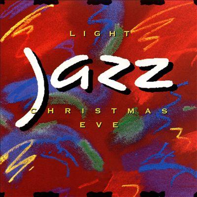 Light Jazz Christmas Eve
