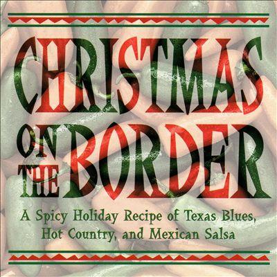 Christmas on the Border