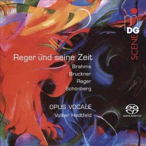 Reger und seine Zeit: Brahms, Bruckner, Reger, Schönberg