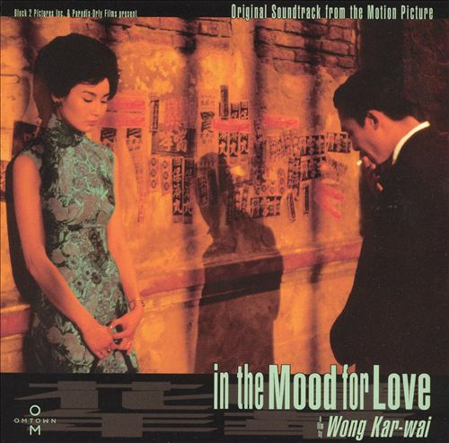 In the Mood for Love [Original Motion Picture Soundtrack]
