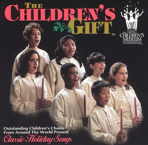 The Children's Gift: Classic Holiday Songs
