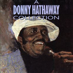 A Donny Hathaway Collection