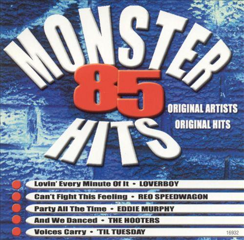 Monster '85 Hits
