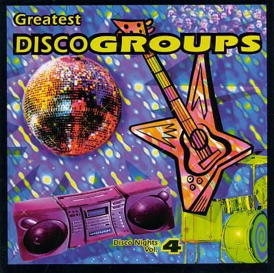 Disco Nights, Vol. 4: Disco Groups
