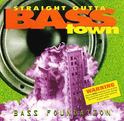 Straight Outta Bass Town