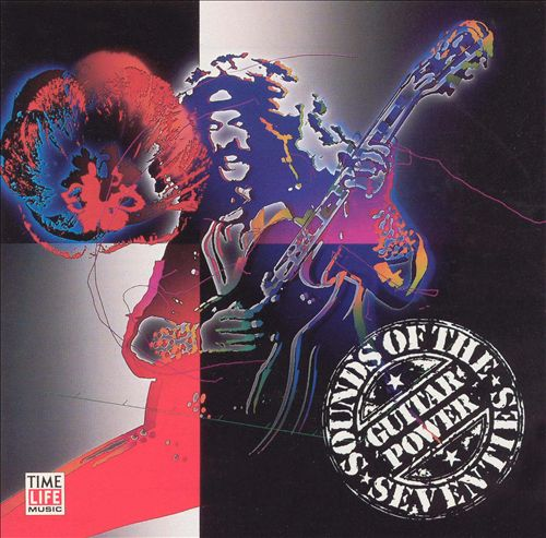 Sounds of the Seventies: Guitar Power
