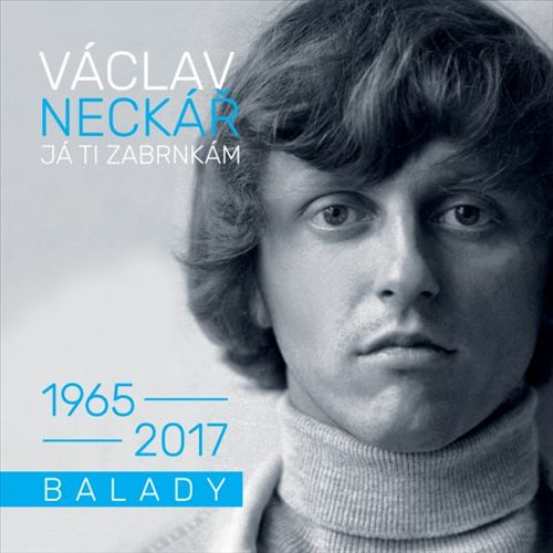 Já ti zabrnkám (Balady 1965-2017)