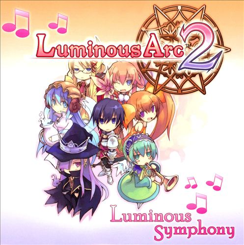 Luminous Arc 2 [Videogame Soundtrack]