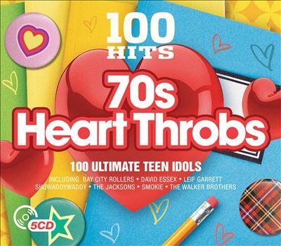 100 Hits: '70s Heartthrobs