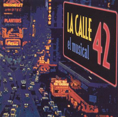 La Calle 42: El Musical