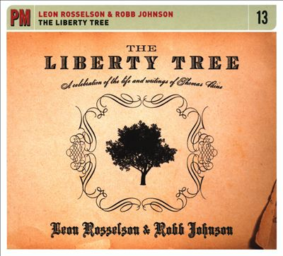 The Liberty Tree: A Celebration of the Life and Writings of Thomas Paine