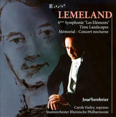 Lemeland: 6ème Symphonie 'Les Eléments'