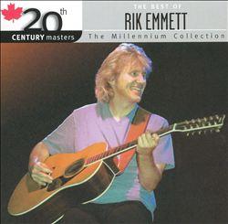 20th Century Masters: The Millennium Collection:  Best of Rik Emmett