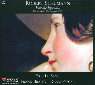 Schumann: Für die Jugend...