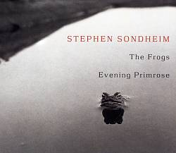 The Frogs/Evening Primrose [2001 Studio Casts]