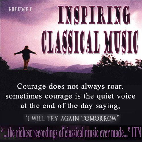 Inspiring Classical Music, Vol. 1