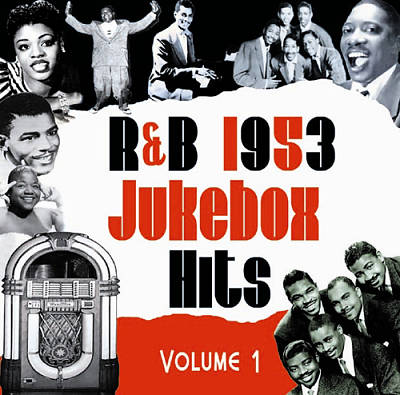R&B Jukebox Hits 1953, Vol. 1