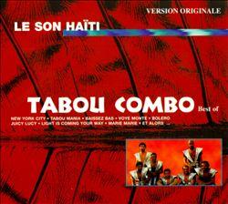 The Best of Tabou Combo: Le Son Haiti