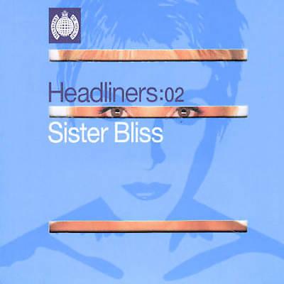 Headliners: 02